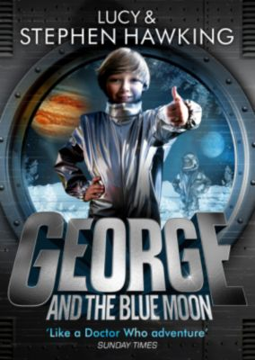 George and the Blue Moon, Lucy Hawking, Stephen W. Hawking