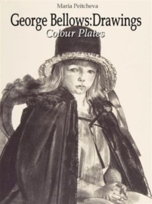 George Bellows: Drawings Colour Plates, Maria Peitcheva