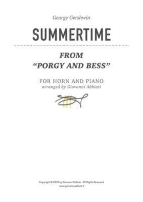 """George Gershwin Summertime (from """"Porgy and Bess"""") for horn and piano, Giovanni Abbiati"""