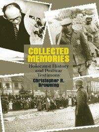 George L. Mosse: Collected Memories, Christopher R. Browning