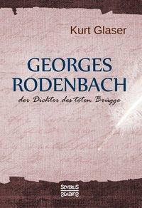 Georges Rodenbach, Kurt Glaser