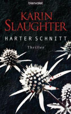 Georgia Band 3: Harter Schnitt, Karin Slaughter