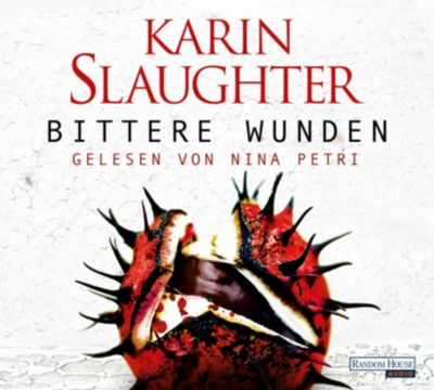 Georgia Band 4: Bittere Wunden (6 Audio-CDs), Karin Slaughter
