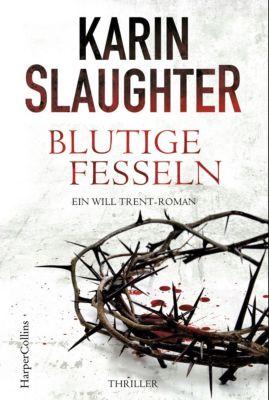 Georgia-Serie: Blutige Fesseln, Karin Slaughter
