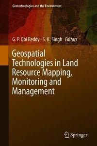 Geospatial Technologies in Land Resources Mapping, Monitoring and Management