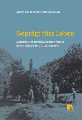 Geprägt fürs Leben, Marco Leuenberger, Loretta Seglias