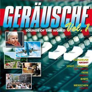 Geräusche Vol.1-Sounds Of The World, Diverse Interpreten