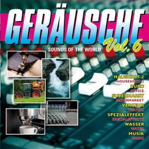 Geräusche Vol.6-Sounds Of The World, Diverse Interpreten