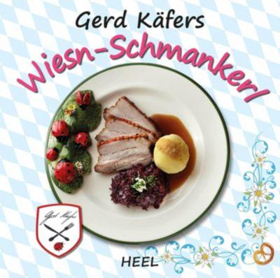 Gerd Käfers Wiesn-Schmankerl -  pdf epub