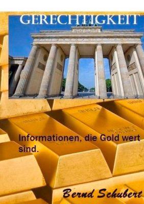 Gerechtigkeit, Bernd Schubert