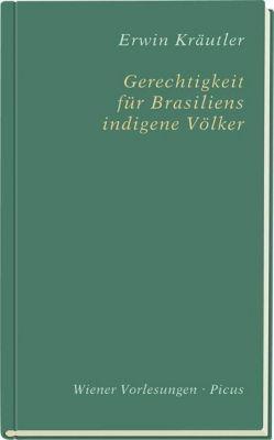 Gerechtigkeit für Brasiliens indigene Völker, Erwin Kräutler