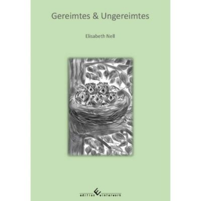 Gereimtes & Ungereimtes - Elisabeth Nell pdf epub