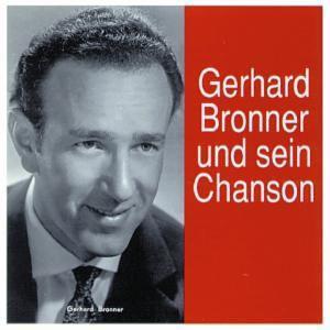 Gerhard Bronner Und Sein Chanson, Gerhard Bronner
