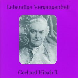 Gerhard Hüsch II, Hüsch, Müller, Zemlinsky