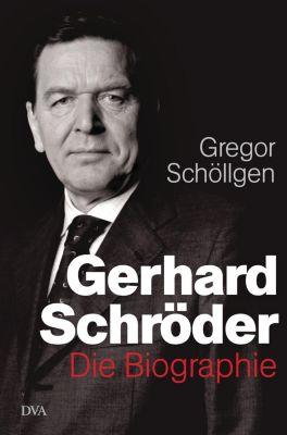 Gerhard Schröder, Gregor Schöllgen