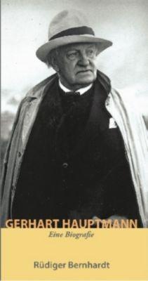 Gerhart Hauptmann, Rüdiger Bernhardt