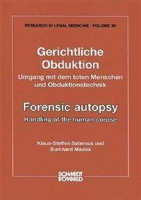 Gerichtliche Obduktion, Klaus S Saternus, Burkhard Madea