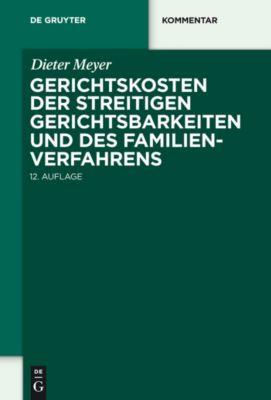 Gerichtskosten der streitigen Gerichtsbarkeiten und des Familienverfahrens, Dieter Meyer