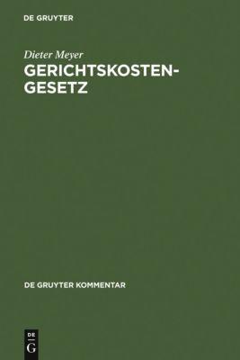 Gerichtskostengesetz, Dieter Meyer