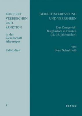 Gerichtsverfassung und Verfahren, Sven Schultheiß