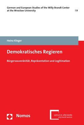 German and European Studies of the Willy Brandt Center at the Wroclaw University: Demokratisches Regieren, Heinz Kleger
