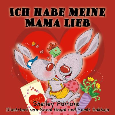German Bedtime Collection: Ich habe meine Mama lieb (German Bedtime Collection), Shelley Admont, S.A. Publishing