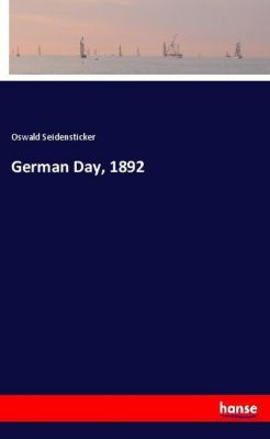 German Day, 1892, Oswald Seidensticker