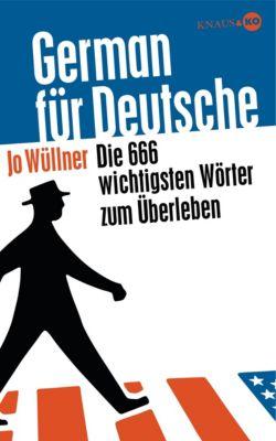 German für Deutsche, Jo Wüllner
