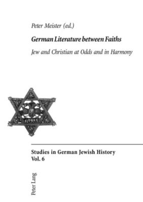 German Literature between Faiths