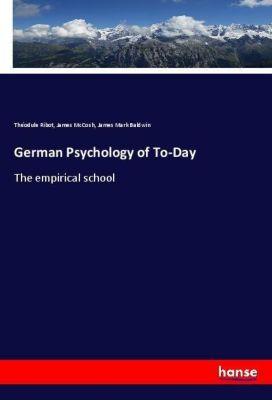 German Psychology of To-Day, Théodule Ribot, James McCosh, James Mark Baldwin