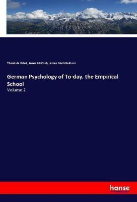German Psychology of To-day, the Empirical School, Théodule Ribot, James McCosh, James Mark Baldwin
