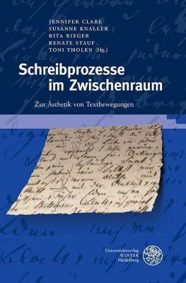 Germanisch-Romanische Monatsschrift. Beihefte: Schreibprozesse im Zwischenraum