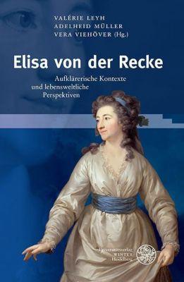 Germanisch-Romanische Monatsschrift. Beihefte: Elisa von der Recke