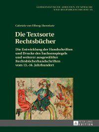 Germanistische Arbeiten Zu Sprache Und Kulturgeschichte: Die Textsorte Rechtsbuecher, Gabriele von Olberg-Haverkate