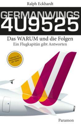 GERMANWINGS 4U9525 –Das WARUM und die Folgen, Ralph Eckhardt