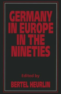Germany in Europe in the Nineties