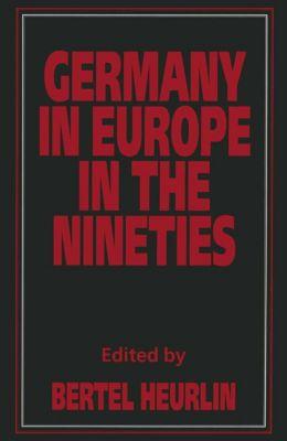 Germany in Europe in the Nineties