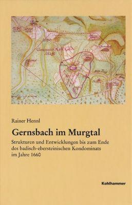 Gernsbach im Murgtal, Rainer Hennl