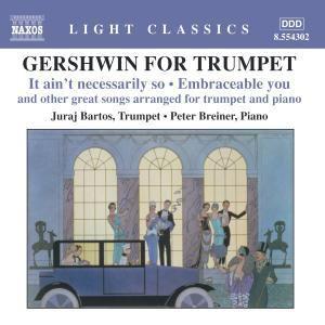 Gershwin For Trumpet, Juraj Bartos, Peter Breiner