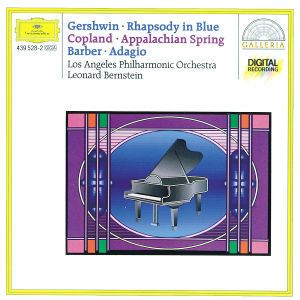 Gershwin: Rhapsody in Blue / Copland: Appalachian Spring / Barber: Adagio for Strings, Leonard Bernstein, Lapo