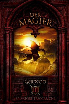 Gerwod-Serie: Gerwod III: Der Magier, Salvatore Treccarichi