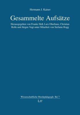 Gesammelte Aufsätze - Hermann J. Kaiser pdf epub
