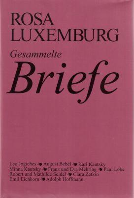 Gesammelte Briefe, Band 1 - Rosa Luxemburg pdf epub