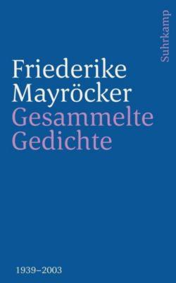 Gesammelte Gedichte - Friederike Mayröcker |