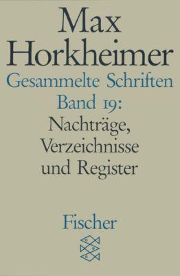 Gesammelte Schriften, Max Horkheimer