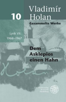 Gesammelte Werke: Bd.10 Lyrik 1966-1967 - Vladimir Holan pdf epub