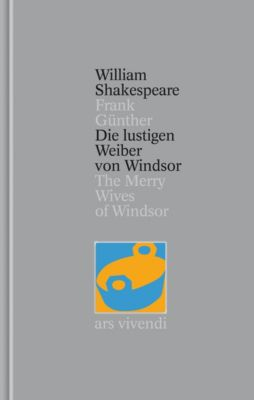 Gesamtausgabe: Bd.24 Die lustigen Weiber von Windsor / The Merry Wives of Windsor - William Shakespeare |