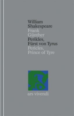 Gesamtausgabe: Bd.35 Perikles, Fürst von Tyrus / Pericles, Prince of Tyre - William Shakespeare pdf epub