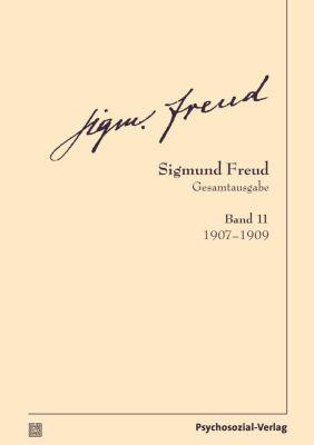 Gesamtausgabe (SFG): .11 1907-1909 - Sigmund Freud |