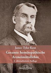 Gesamte homöopathische Arzneimittellehre, James T. Kent
